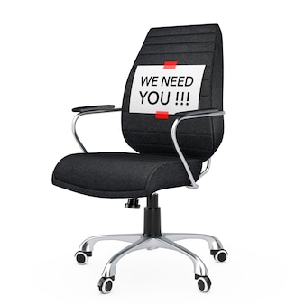 Paper sheet with we need you message over black leather boss office chair on a white backgroundl. 3d rendering.