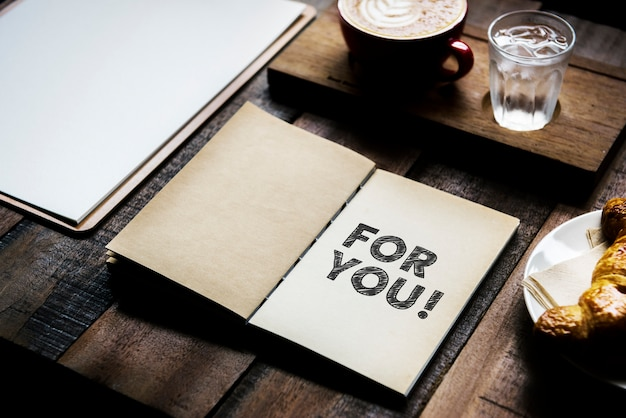 Phrase for you on a notebook