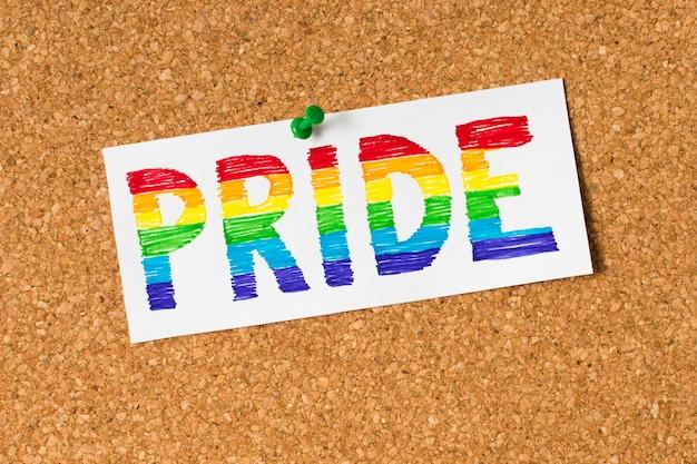 Pride concept on cork background