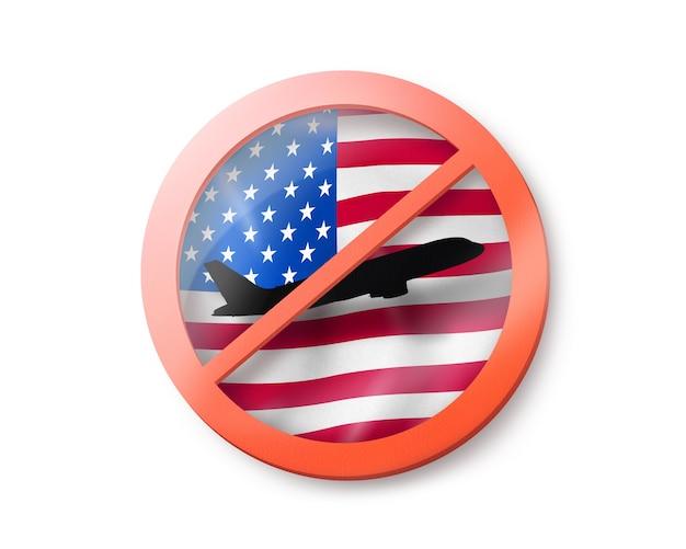 Запрещающий знак с перечеркнутым белым самолетом на американском флаге на белом, копией пространства. ограничение въезда в сша. концепция карантина. 3d иллюстрации
