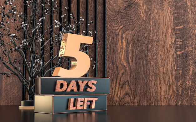 Promotional 3d rendering number of days left sign symbol design with wood texture background