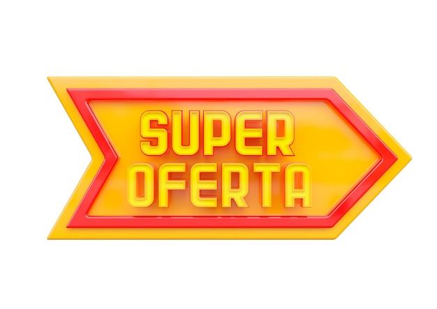 Рекламное супер предложение печати изолированное на белой поверхности. рекламная кампания с буквами на португальском языке бразилии.