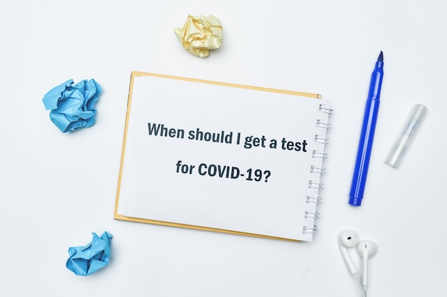 The question about coronavirus - when should i get a test for covid-19.