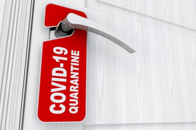 흰색 바탕에 호텔, 집 또는 객실 문 손잡이에 covid-19 격리 표지판이 있는 빨간색 do not disturb 문 라벨. 3d 렌더링