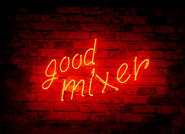 Red neon sign good mixer