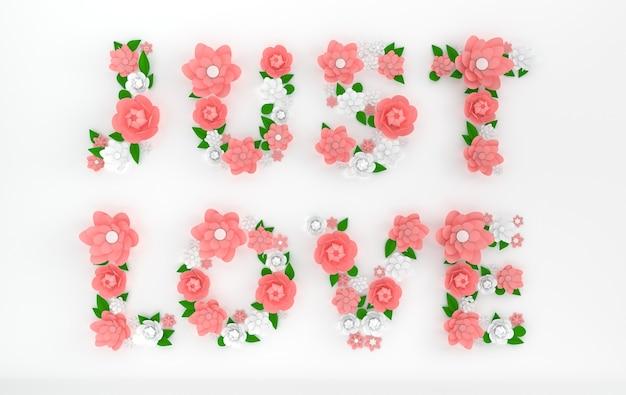 紙の花と葉で作られたテキストjustloveをレンダリングする