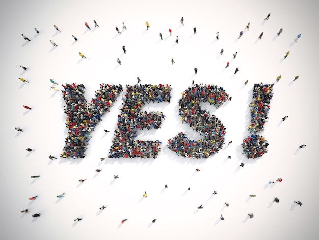 Rendering crowd of people united forming the word yes
