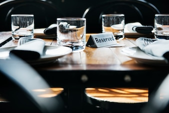 Reserved table at a restaurant