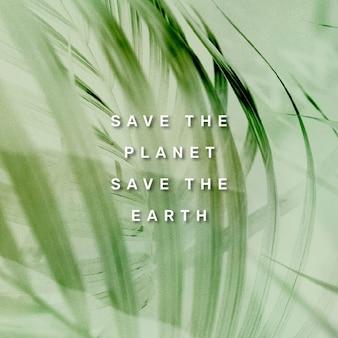 Salva il pianeta, salva il post sui social media di citazione della terra