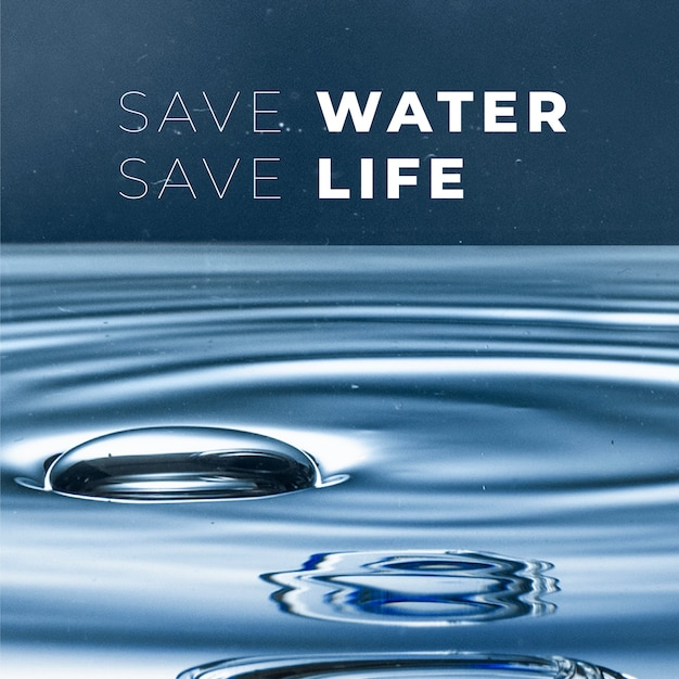 Save water save life text for world environment day campaign