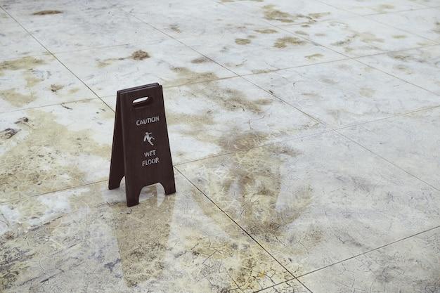 Sign of caution wet floor