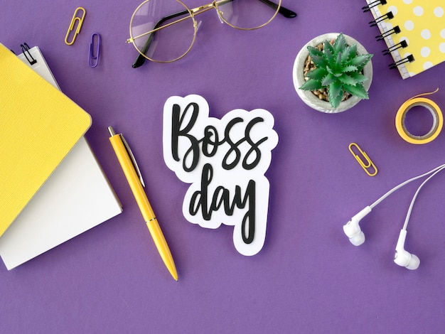 Sign with boss day