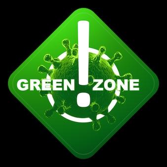 Знак с надписью зеленой зоны. красный уровень опасности, коронавирус, изоляция, карантин, вирус. изолировать на черном фоне. 3d визуализация, 3d иллюстрации.