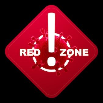Знак с надписью красной зоны. красный уровень опасности, коронавирус, изоляция, карантин, вирус. изолировать на черном фоне. 3d визуализация, 3d иллюстрации.