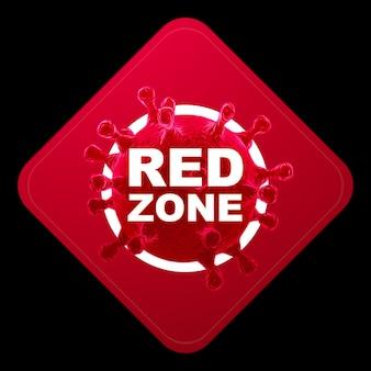 Знак с надписью красной зоны. красный уровень опасности, коронавирус, изоляция, карантин, вирус. изолировать на черном фоне. 3d визуализация, 3d иллюстрации. Premium Фотографии