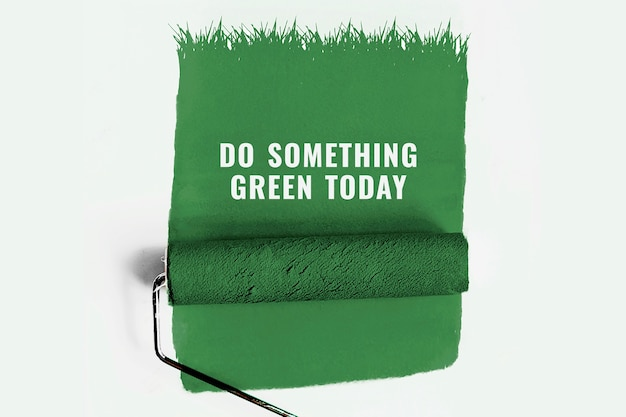 Do something green today banner with paint roller background