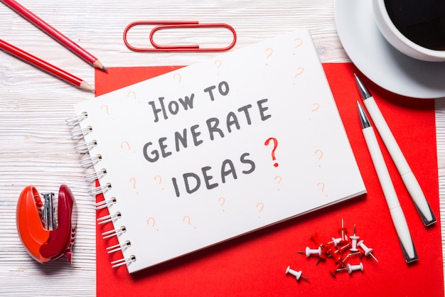 Spiral notebook, question, how to generate ideas