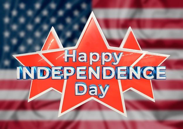 미국의 행복한 독립이라는 글자가 있는 별과 깃발. 3d 일러스트레이션