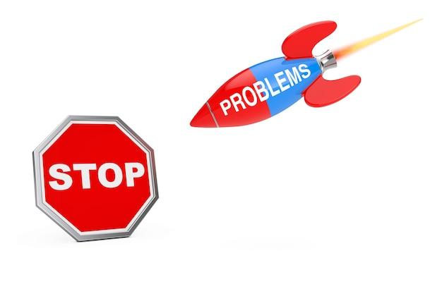 Остановить концепцию проблем. стоп знак щит с проблемами знак ракета на белом фоне. 3d рендеринг