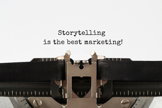 Storytelling is the best marketing text typed on retro typewriter