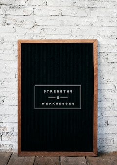 Strength and weakness life motivation blackboard