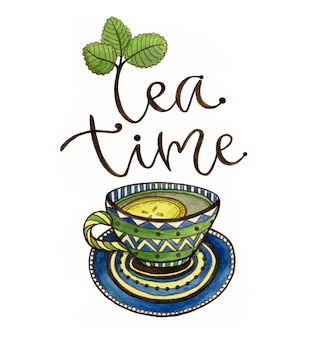 Tea time illustration with calligraphy. watercolor tea cup and lemon