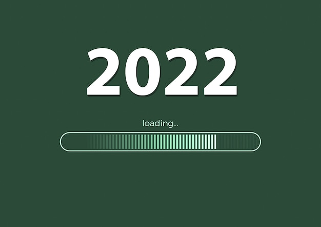Text -  2022 loading and loading bar on green  background, concept for new year background,  your seasonal flyers, banner, sticker and greetings card