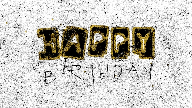 Text happy birthday with noise on white grunge and street background. elegant and luxury 3d illustration style for holiday and corporate template