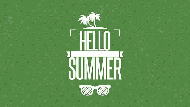 Текст здравствуйте! лето с солнцезащитными очками и ладонями, зеленым летним фоном. элегантная и роскошная динамичная 3d-иллюстрация в стиле ретро для рекламы и промо-темы