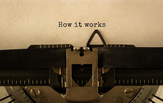 Text how it works typed on retro typewriter