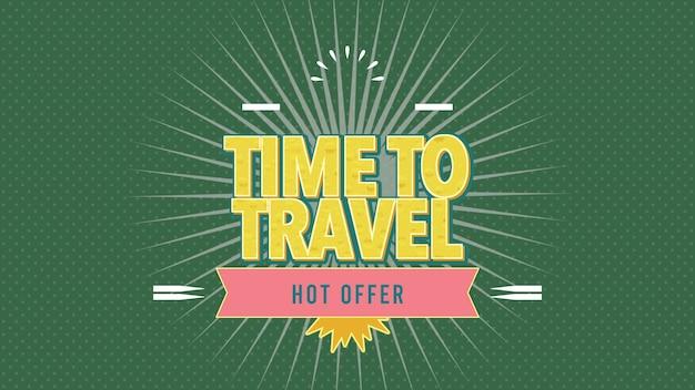 Текст время путешествовать с солнечными лучами и маркой, зеленым летним фоном. элегантная и роскошная динамичная 3d-иллюстрация в стиле ретро для рекламы и промо-темы