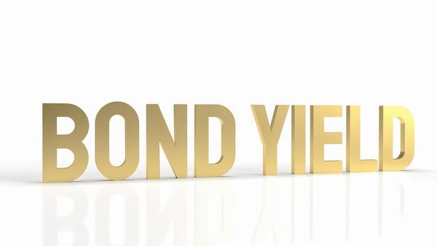 비즈니스 개념 3d 렌더링에 대 한 흰색 배경에 골드 텍스트 채권 수익률