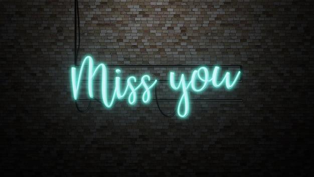 メッセージはレンガの壁であなたがいなくて寂しいです