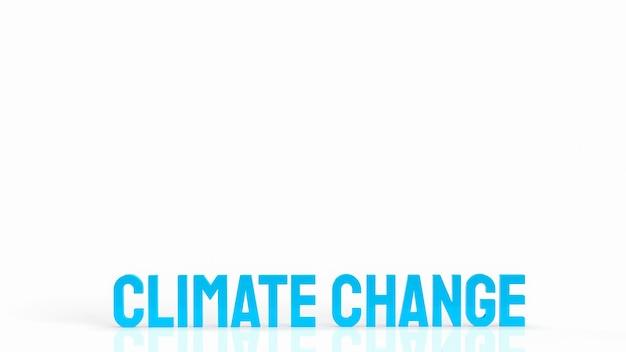 지구 온난화 또는 생태 개념 3d 렌더링을 위한 기후 변화라는 단어