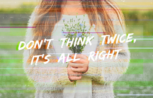Don't think twice it's alright phrase word