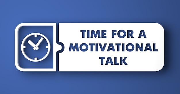 やる気を起こさせるトークコンセプトの時間。フラットなデザインスタイルの青い背景の上の白いボタン。