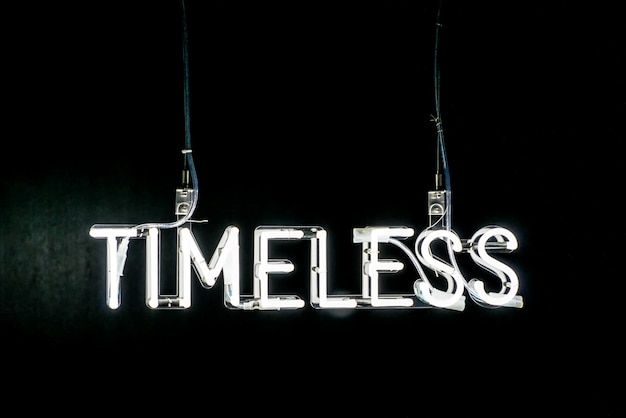 Timeless neon sign
