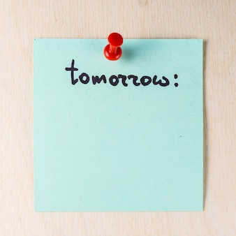 Tomorrow note on paper post it