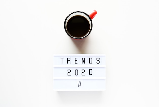 Trends 2020 with cup of coffee