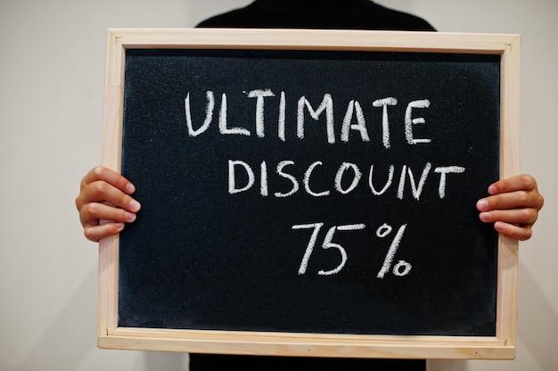 黒板に書かれた究極の割引75%