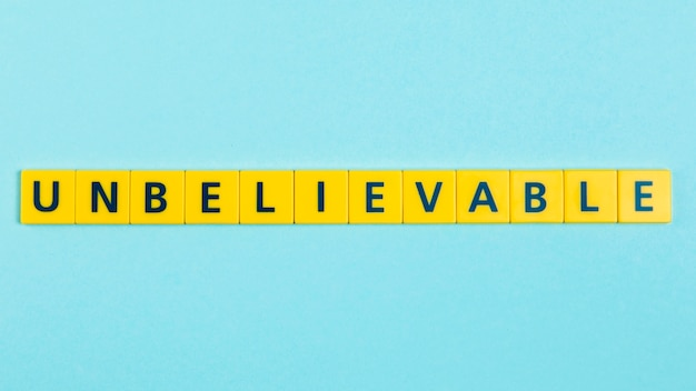 Unbelievable word on scrabble tiles