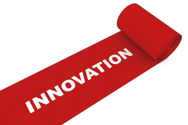 白い背景の上のイノベーションサインと展開されたレッドカーペット。 3dレンダリング。