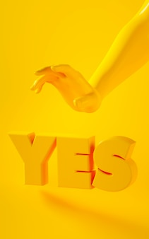 Vertical 3d rendering of yellow hand on yellow background with word yes