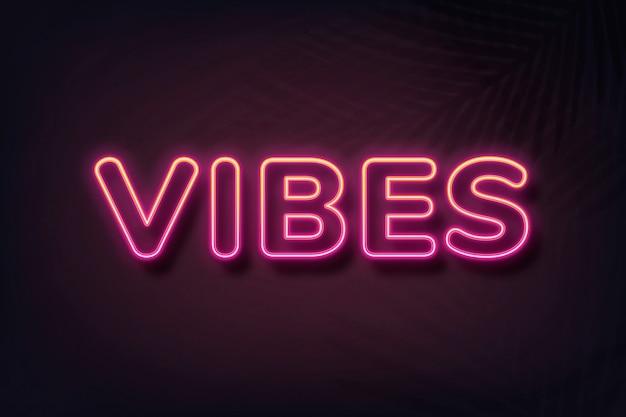 Vibes tipografia in stile neon su sfondo nero
