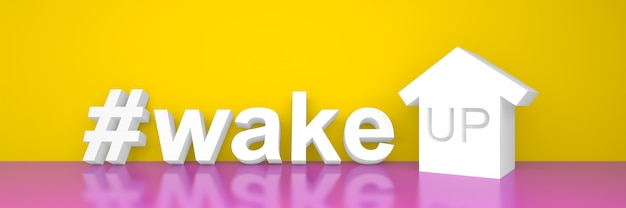 #wake up t motivation banner 3d