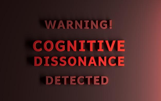 Предупреждающее сообщение, написанное красными словами. предупреждение обнаружен когнитивный диссонанс. 3d иллюстрации.