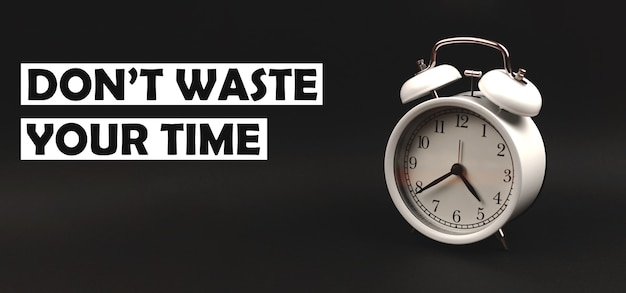 Don't waste time concept text with vintage alarm clock on black isolated background, banner photo