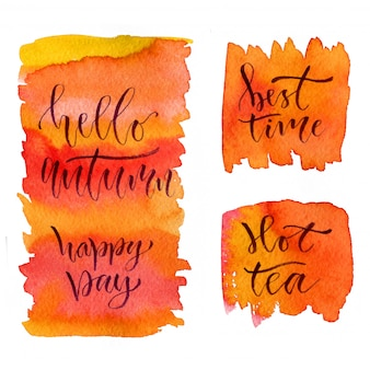 Watercolor calligraphy lettering. hello autumn, happy day, best time and hot tea