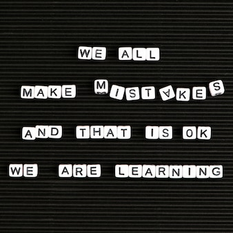 We all make mistakes and that is ok we are learning letter beads text typography