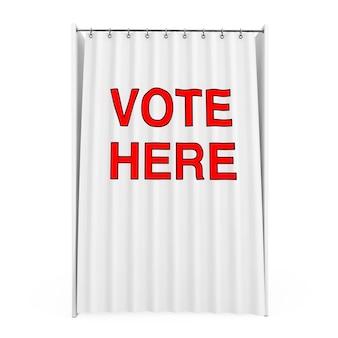 Белая будка для голосования с занавеской и голосование здесь подписывается на белом фоне. 3d рендеринг